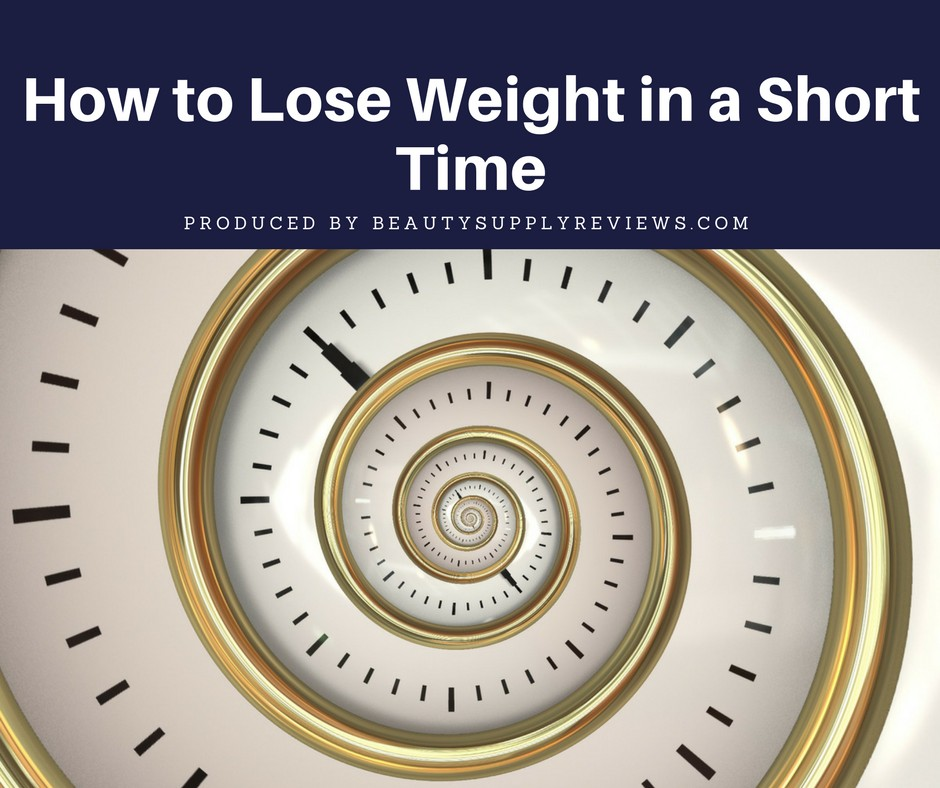 How to Lose Weight in a Short Time