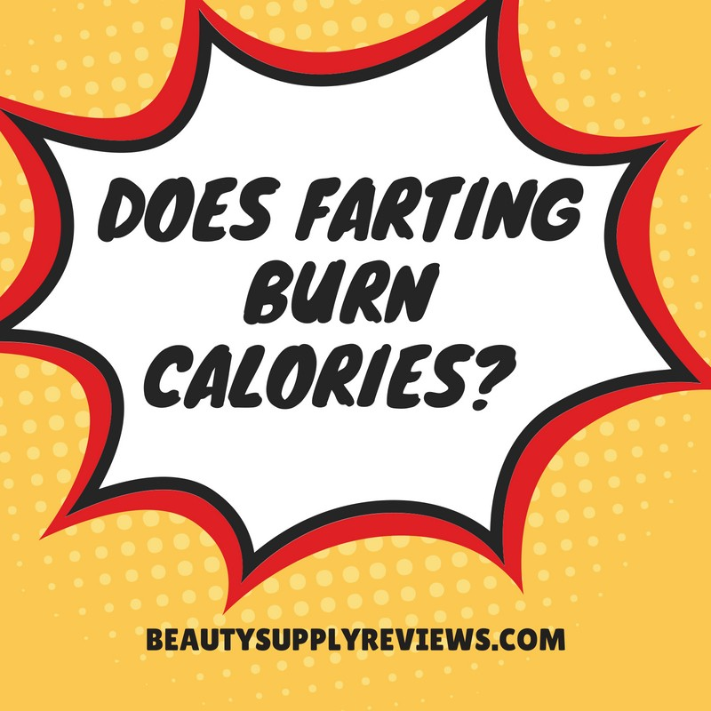 Does Farting Burn Calories