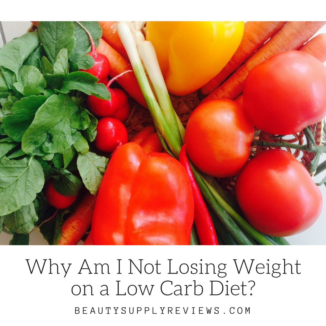 Why Am I Not Losing Weight on a Low Carb Diet_